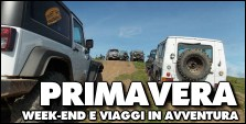 ITINERARI di WEEK-END E PONTI DI PRIMAVERA in 4x4